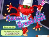 Cosmic Break Fast